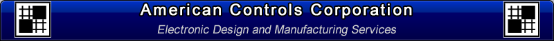 American Controls Corporation, Electronic Design and Manufacturing Services